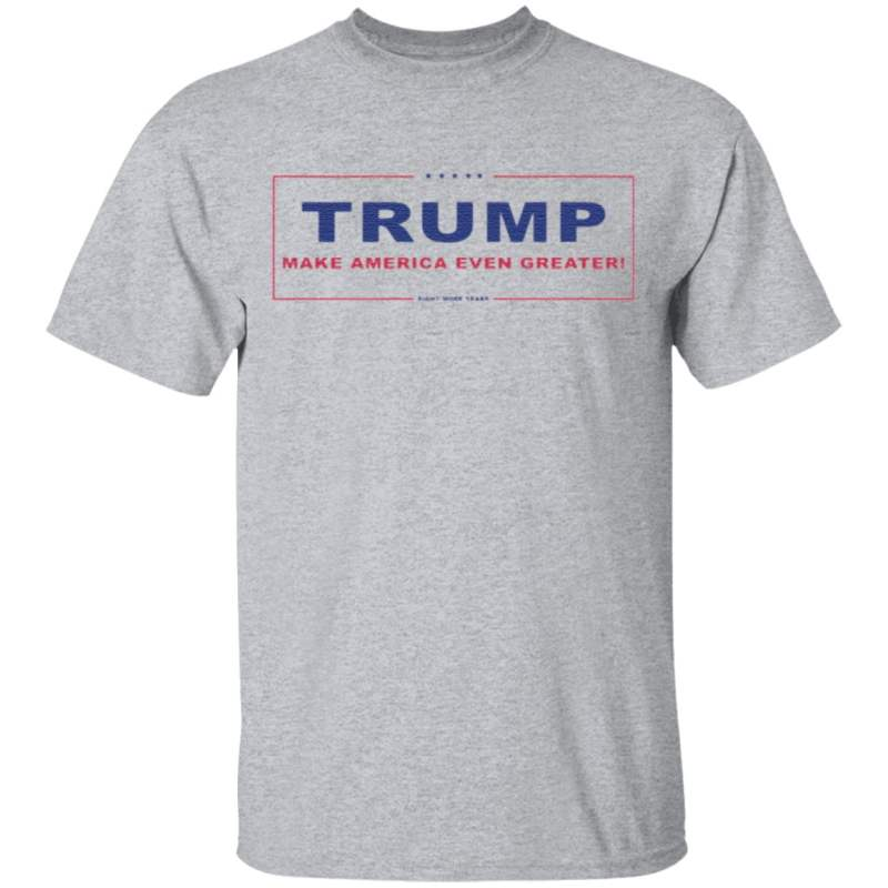 Trump Make America Even Greater Eight More Years T Shirt