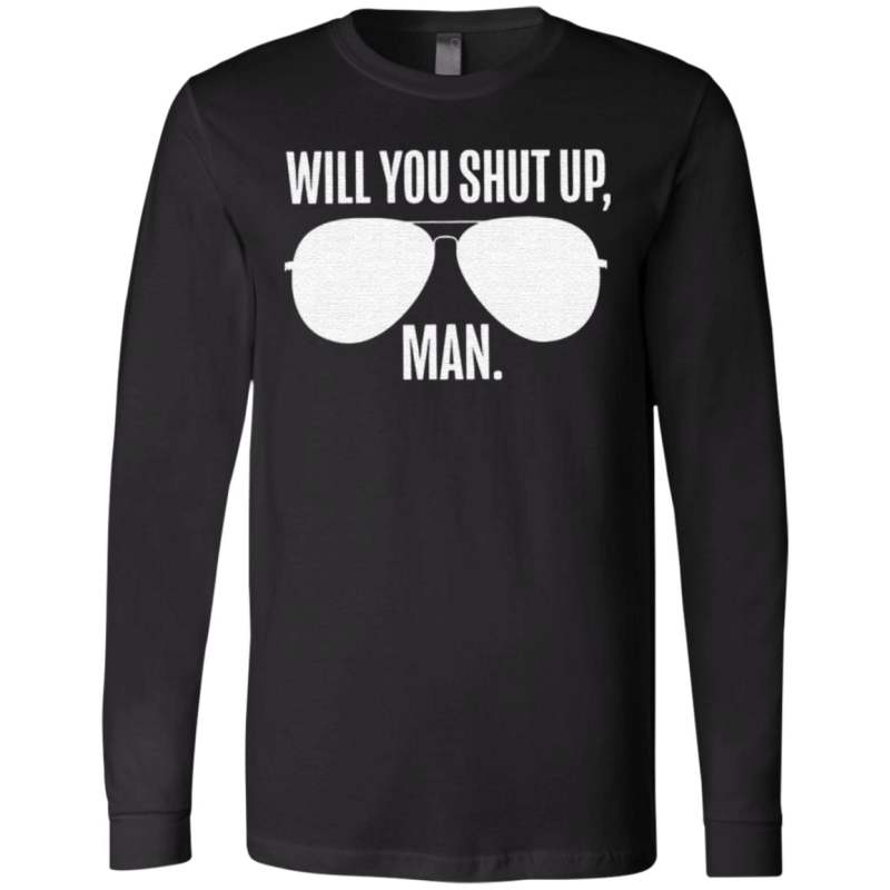 Will You Shut Up Man Lincolnproject T-Shirt