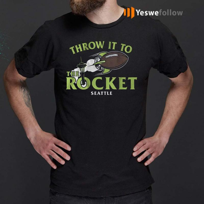 throw-it-to-the-rocket-t-shirts