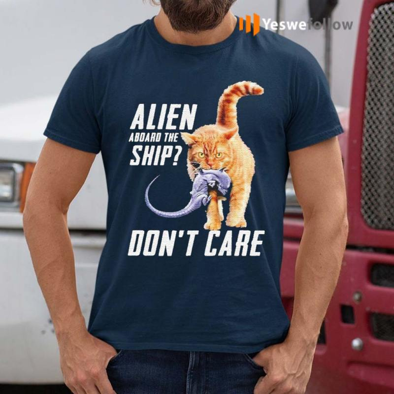 Cat-eat-Alien-aboard-the-ship-don't-care-shirts
