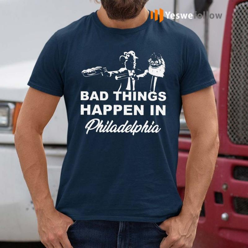 Gritty-bad-things-happen-in-philadelphia-shirts