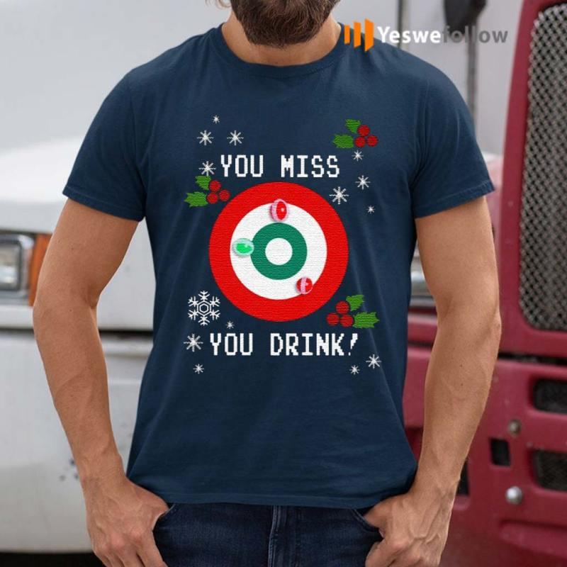 You-Miss-You-Drink-Drinking-Game-Ugly-Christmas-TShirt