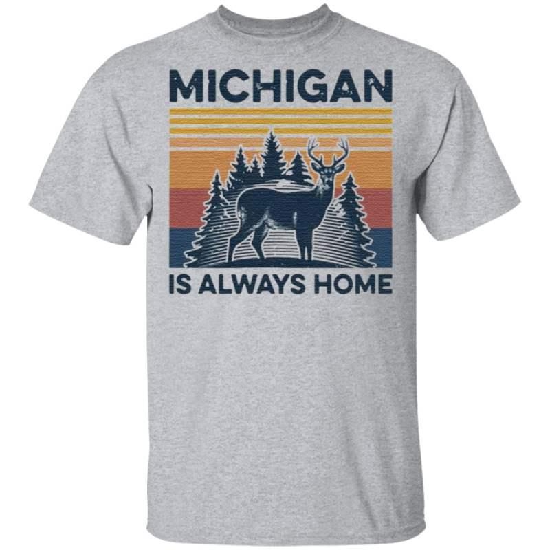 Michigan Is Always Home Vintage T Shirt