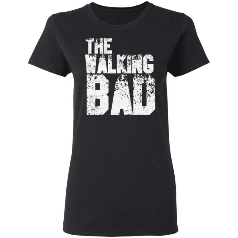 The Walking Bad T Shirt