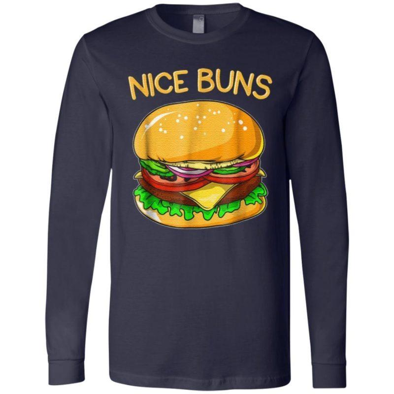 Burger Hamburger Cheeseburger Nice Buns T-Shirt