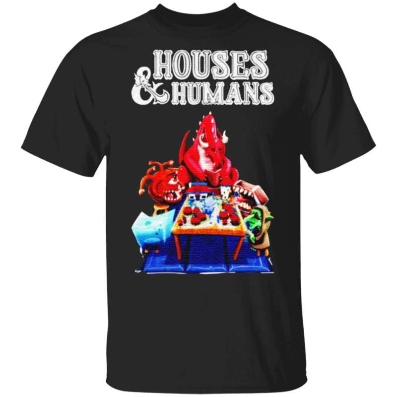 Houses And Humans T Shirt