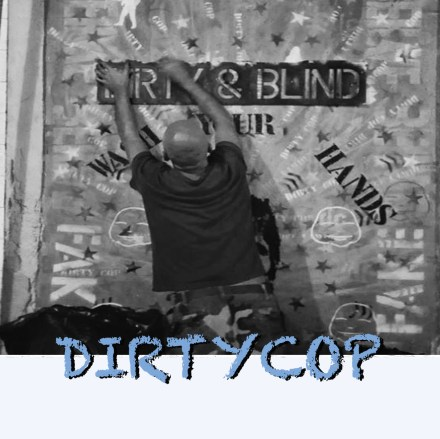 DIRTYCOP-artist