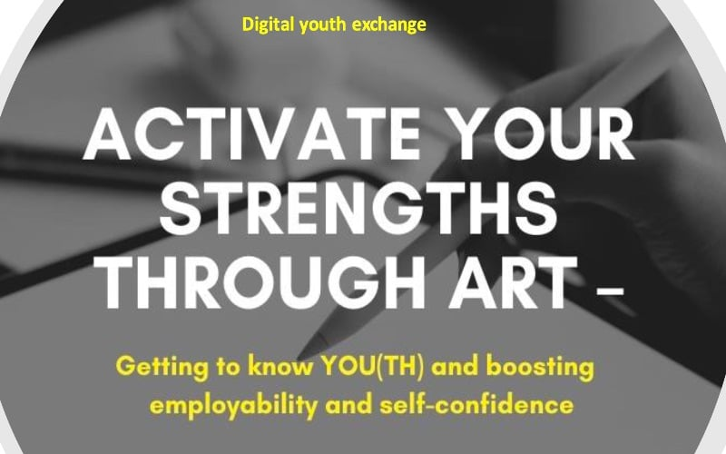 EU Project Activate your strengths – Digital Youth Exchange