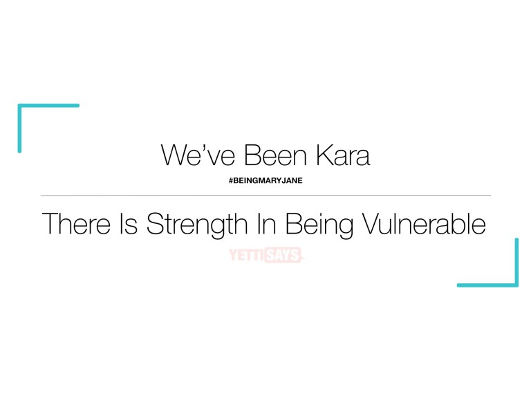 We've All Been Kara – #BeingMaryJane