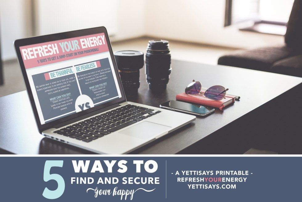 5 Ways To Find And Secure Your Happy