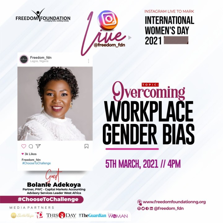 FREEDOM FOUNDATION HOSTS CONVERSATION ON OVERCOMING WORKPLACE GENDER BIAS AND 14-DAY CAMPAIGN FOR IWD2021