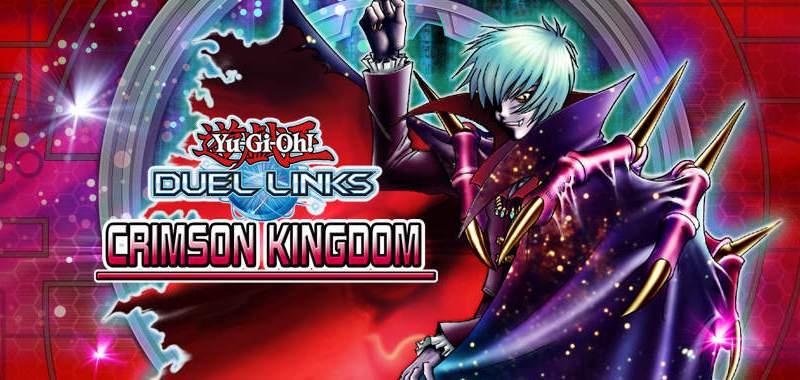 The Organization | [Duel Links] Opinion Piece – Crimson Kingdom