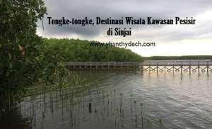 Tongke-tongke, Destinasi Wisata Kawasan Pesisir di Sinjai