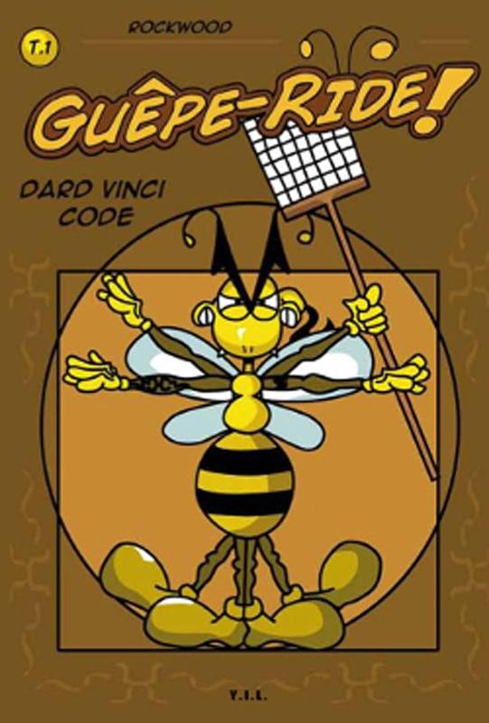 Guêpe Ride t.1: Dard Vinci Code