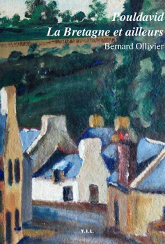 Pouldavid la Bretagne et ailleurs