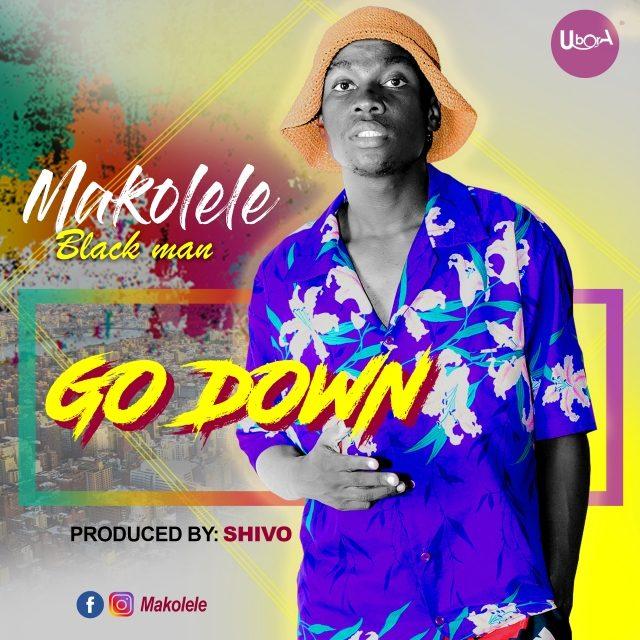 Download Audio: Makolele – Go Down