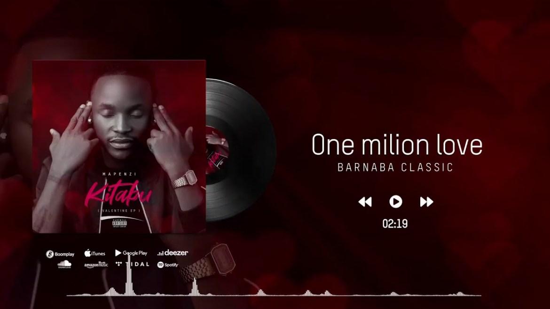 Download Audio: Barnaba – One Million Love