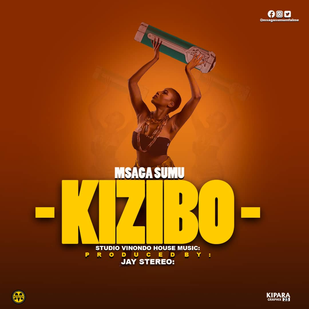Download Audio: Msaga sumu – Kizibo
