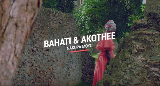 VIDEO: Bahati & Akothee – NAKUPA MOYO