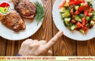 Bệnh Gút ăn gì tốt ?