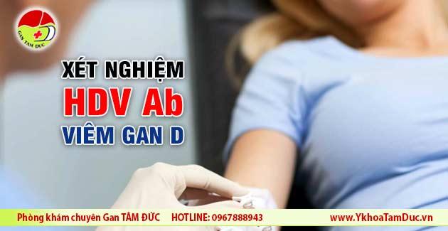 xét nghiệm HDV Ab viêm gan virus D viêm gan D HDV-Ab test