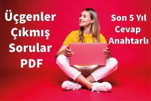 Üçgenler Çıkmış Sorular PDF