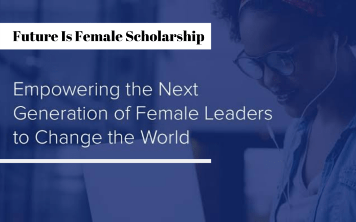 Image result for The Future Is Female Scholarship in the United States,The Future Is Female, Scholarship, in the United States,