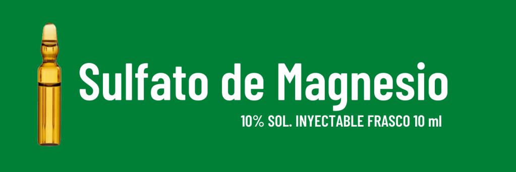 Sulfato de magnesio (Se identifica con el color verde)