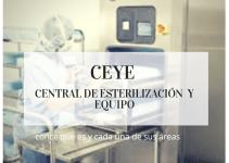 CENTRAL DE ESTERILIZACIÓN Y EQUIPOS (CEyE)