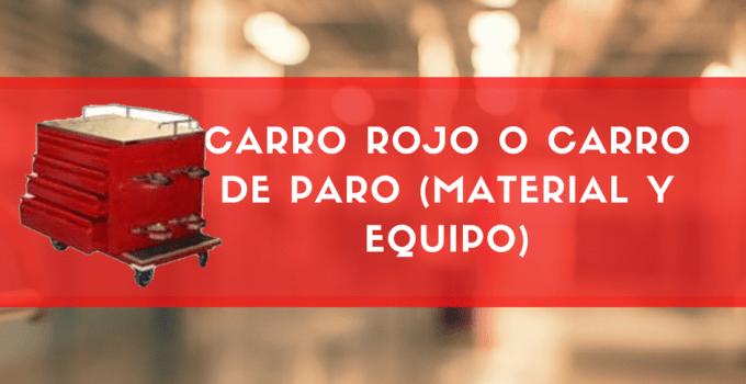 CARRO ROJO O CARRO DE PARO