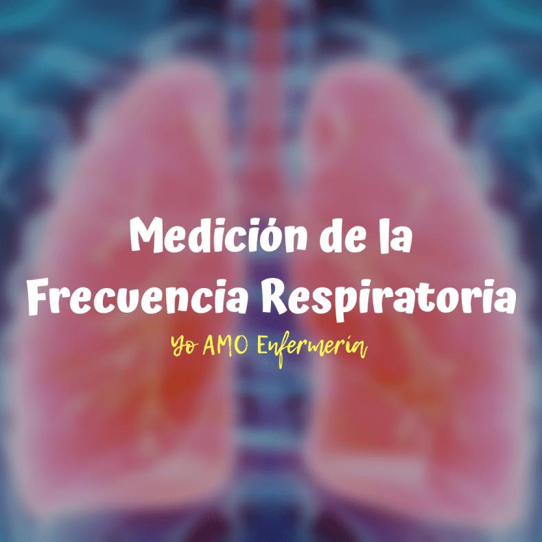 Frecuencia Respiratoria Medición
