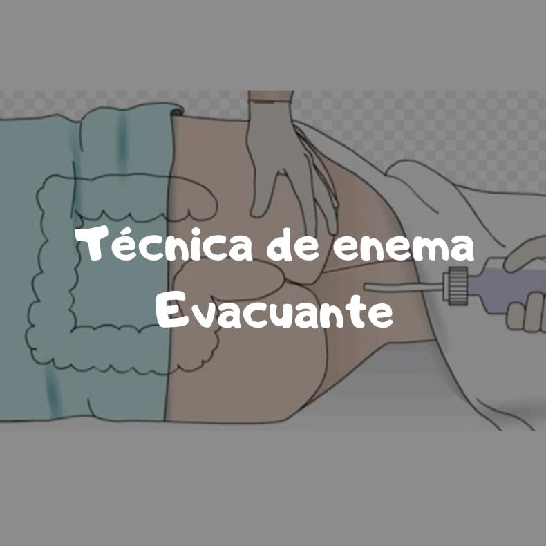 Enema evacuante técnica