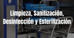 Limpieza, Sanitización, Desinfección y Esterilización