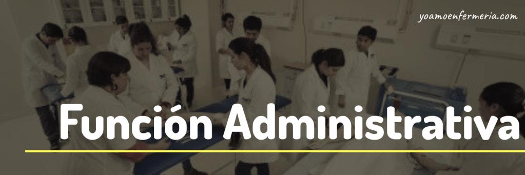 Función Administrativa De Enfermería