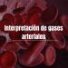Gases Arteriales Interpretación.