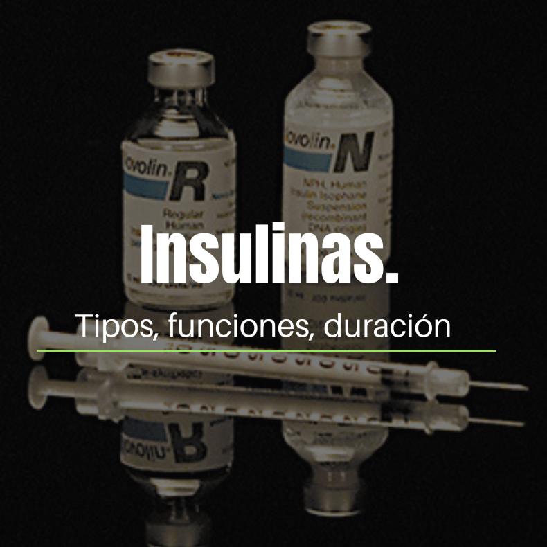 Insulinas lo que necesitas saber