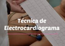 TÉCNICA DE ELECTROCARDIOGRAMA ECG/EKG