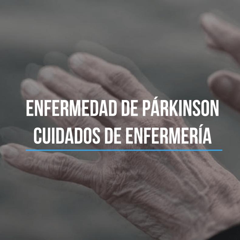Parkinson cuidados de enfermería