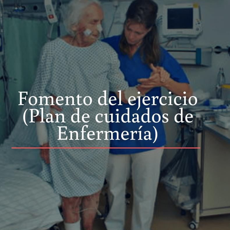 Fomento del ejercicio plan de cuidados de enfermería