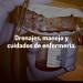 Drenajes, Manejo y Cuidados de Enfermería