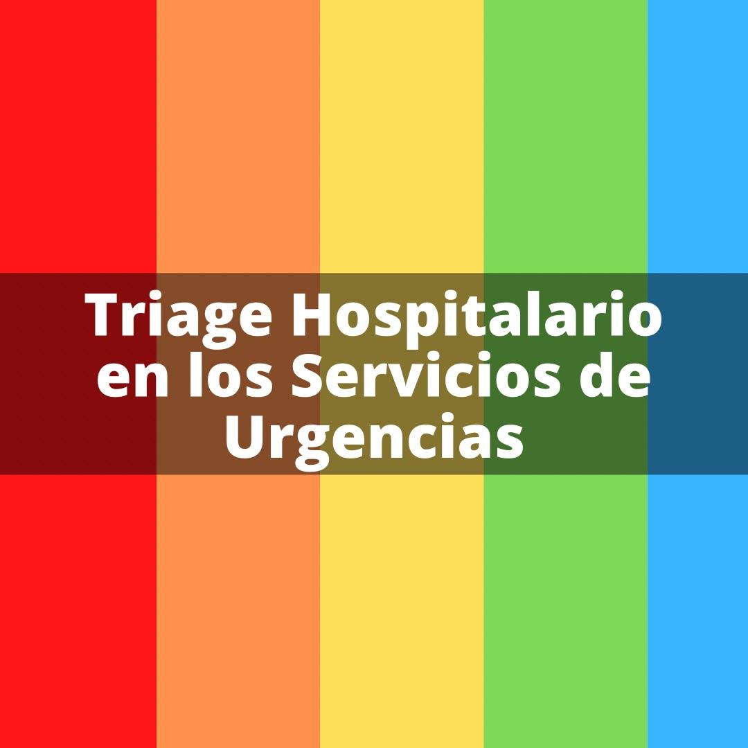 Triage Hospitalario en los Servicios de Urgencias