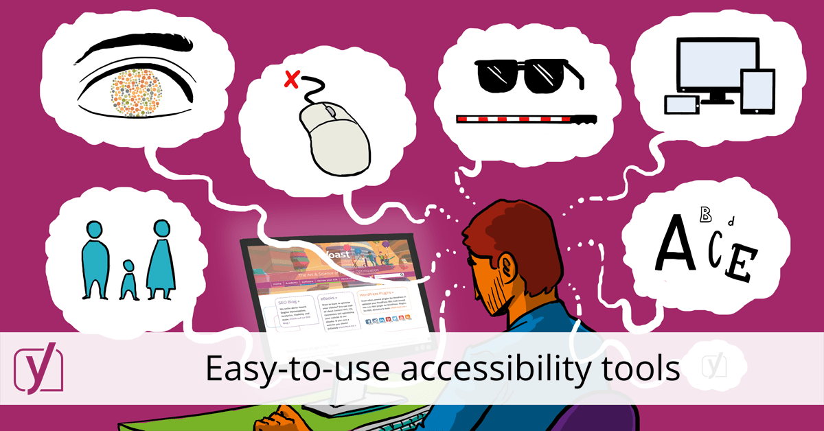 Easy To Use Accessibility Tools Yoast