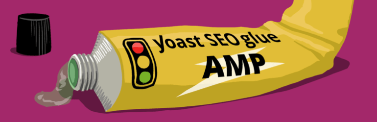 Glue for Yoast SEO and AMP banner