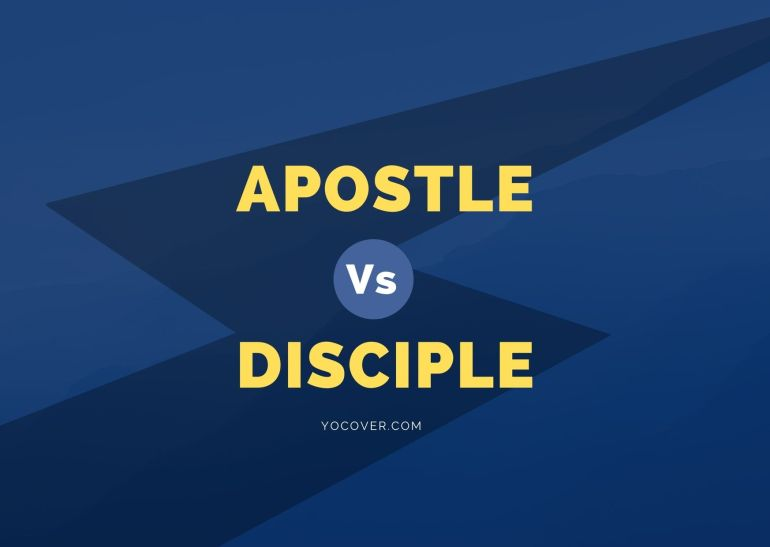 Difference between Apostle and Disciple