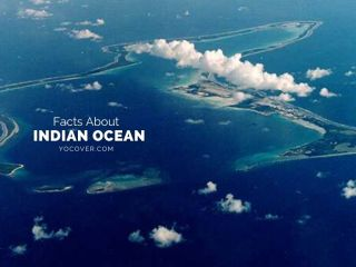 Facts About Indian Ocean