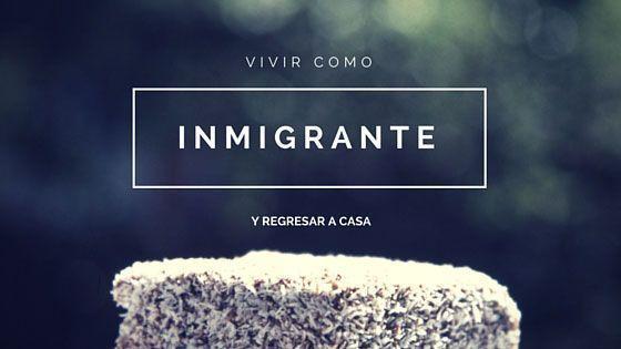 Vivir como inmigrante y regresar a casa