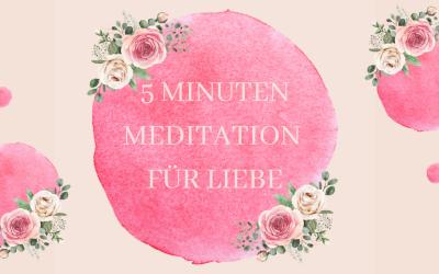 Meditation für Liebe