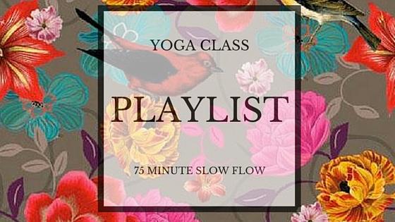 yoga class playlist 75 minutes