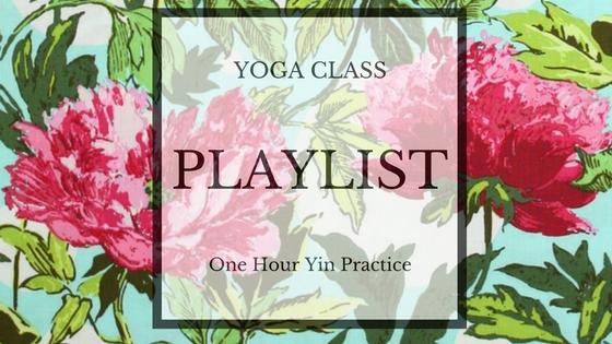 Yin Yoga Playlist