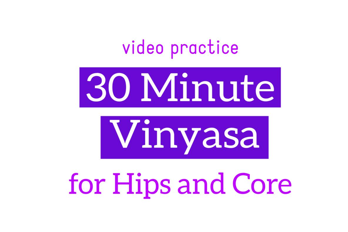 Hip Opening Vinyasa